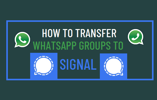 Transfer WhatsApp Groups to Signal
