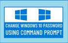 Change Windows 10 Password Using Command Prompt