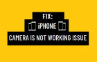 iPhone Camera is Not Working Issue