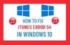 Fix iTunes Error 54 in Windows 10