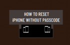 Reset iPhone Without Passcode