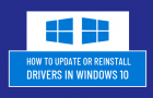 Update or Reinstall Drivers In Windows 10