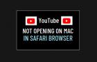 YouTube Not Opening on Mac in Safari Browser
