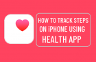 Track Steps on iPhone Using Health App