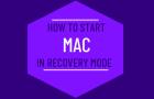 Start Mac in Recovery Mode