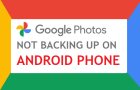 Google Photos Not Backing Up on Android Phone