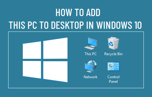 Add This PC to Desktop in Windows 10