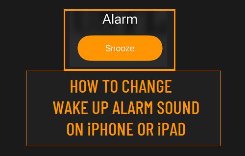 Change Wake Up Alarm Sound on iPhone and iPad