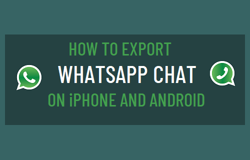 Export WhatsApp Chat on iPhone & Android
