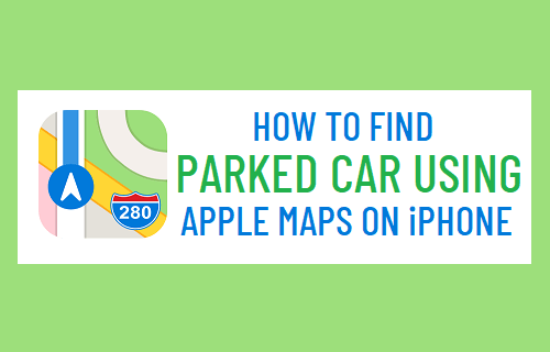 Find Parked Car Using Apple Maps on iPhone