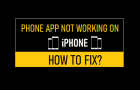 Phone App Not Working on iPhone