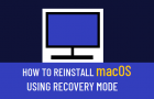 Reinstall macOS using Recovery Mode