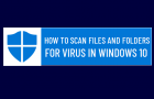 Scan Files and Folders for Virus In Windows 10
