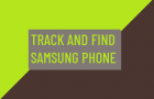 Track And Find Samsung Phone